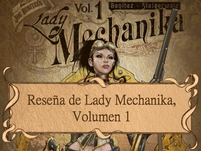 Reseña de Lady Mechanika: Volumen 1