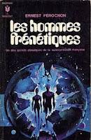 Ernest Pérochon Les hommes frénétiques Marabout
