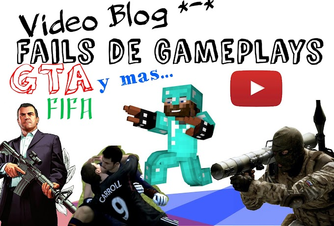 Fails de Videojuegos Recopilacion.  *Video Blog*