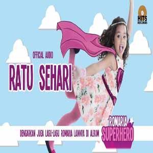 Download MP3 ROMARIA - Ratu Sehari