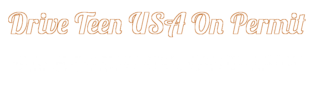 Drive USA On Teen Permit