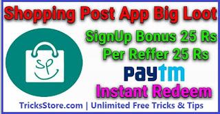 shoppingpost app loot free paytm cash