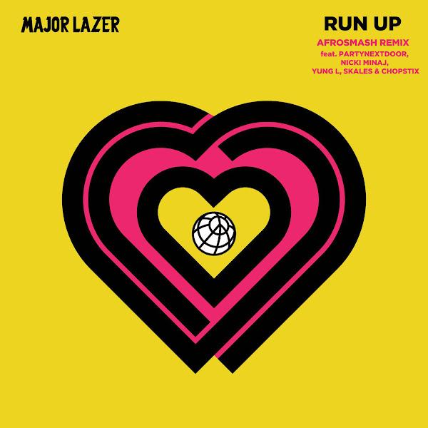 Major Lazer - Run Up (feat. PARTYNEXTDOOR, Nicki Minaj, Yung L, Skales & Chopstix) [Afrosmash Remix] - Single Cover