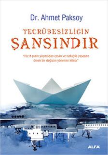 Ahmet Paksoy - Tecrubesizligin Sansindir