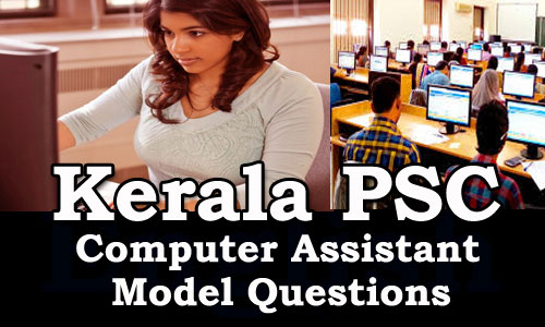 Kerala PSC - Model Question (Computer Assistant, Various Universities) - 2