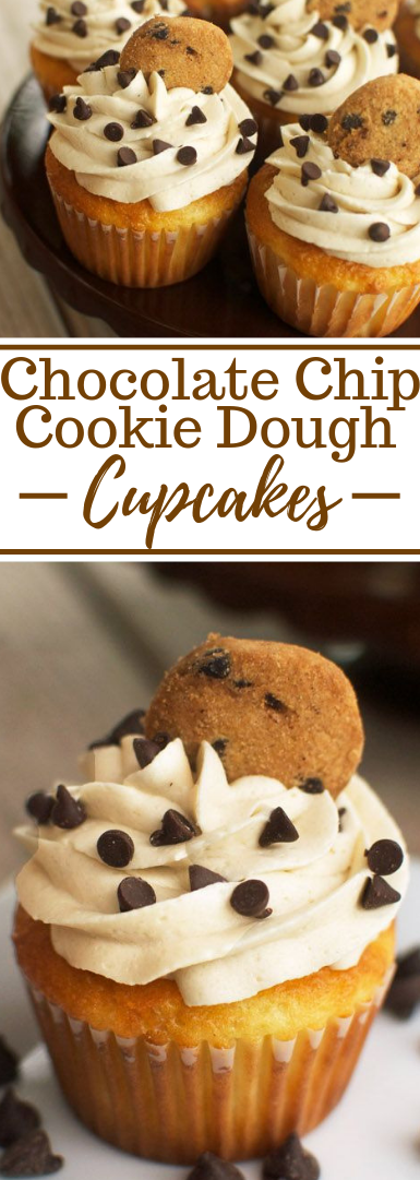 Chocolate Chip Cookie Dough Cupcakes #Cake #Chocolate #dessert