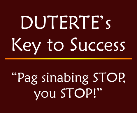 "Duterte's Key to Success: ""'Pag Sinabing STOP, you STOP!"""