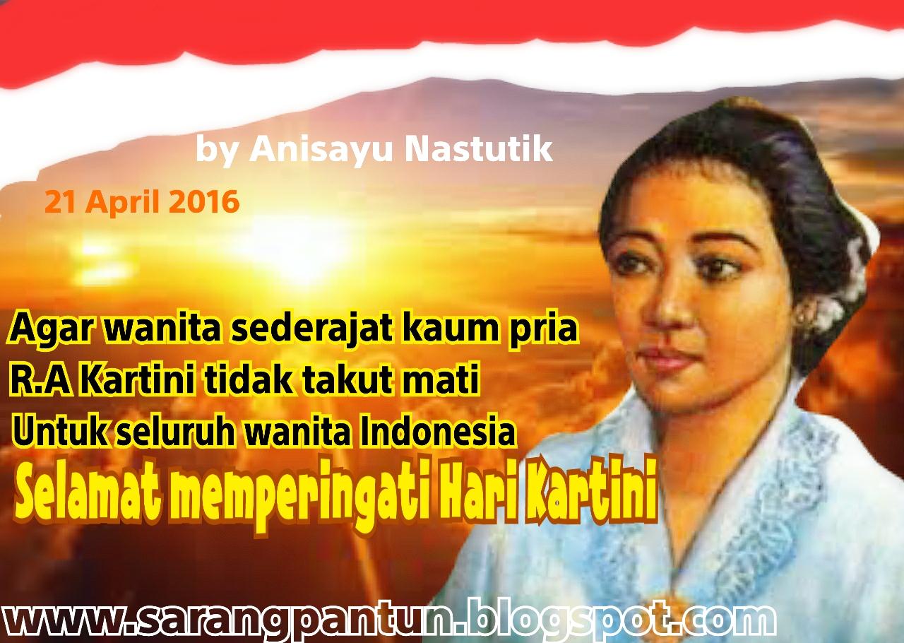 PANTUN CINTA: Pantun Memperingati Hari Kartini 21 April