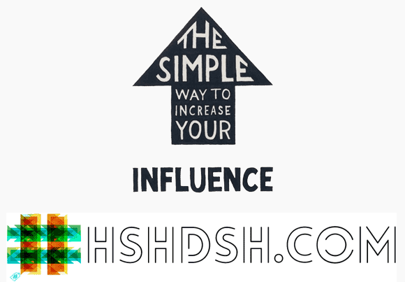 The simple way to increase your influence - #HSHDSH for more!