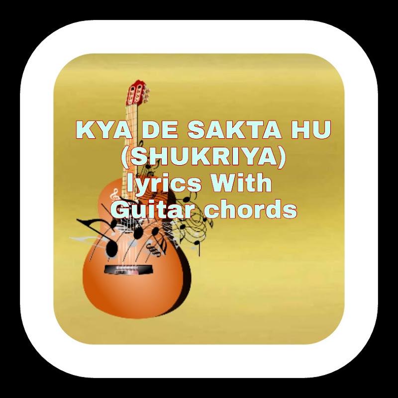 Teri Stuti Main Karu Lyrics With Guitar Chords Ceo News