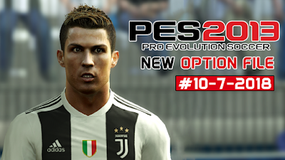 PES 2013 Next Season Patch 2019 Option File 10/07/2018 Season 2018/2019