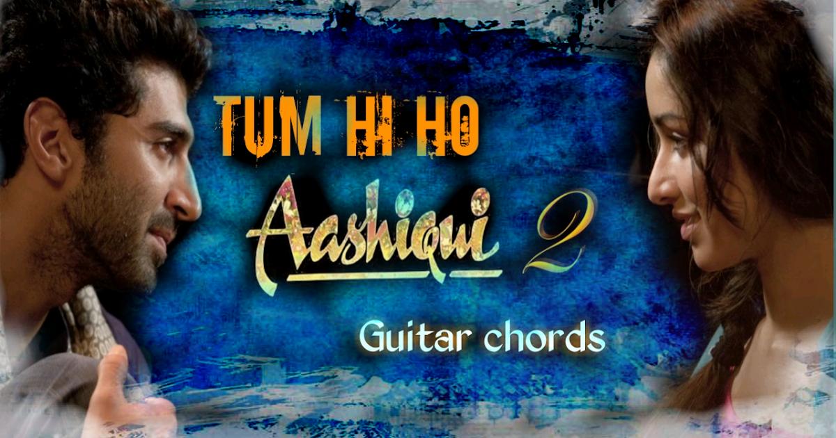 TUM HI HO || AASHIQUI 2 || ARIJIT SINGH || MITHOON || GUITAR CHORDS ...
