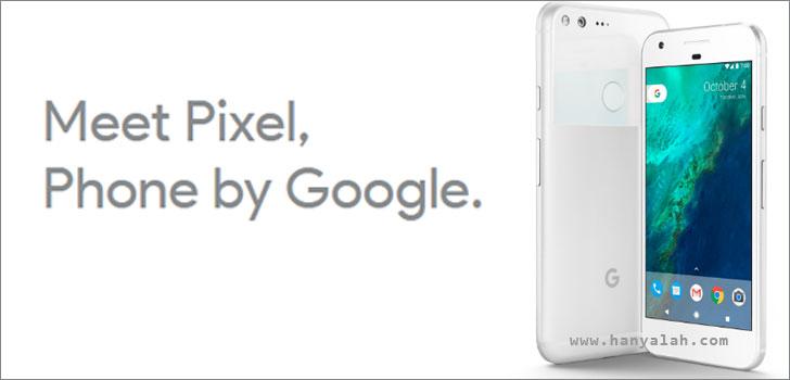 Google Pixel : Ponsel terbaru Buatan Google