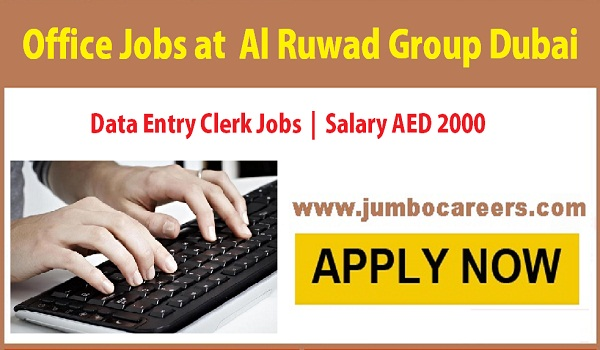 Al Ruwad Group requires office staff urgently, Current office jobs with salary,