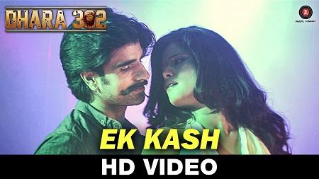 Ek Kash Dhara 302 Sahil Multy Khan Avik Chatterjee New Bollywood Songs 2016 Vertika Shukla