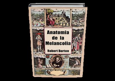 Anatomia de la Melancolia Robert Burton