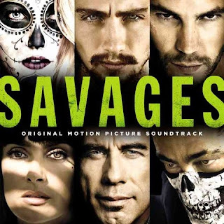 Savages Song - Savages Music - Savages Soundtrack - Savages Film Score