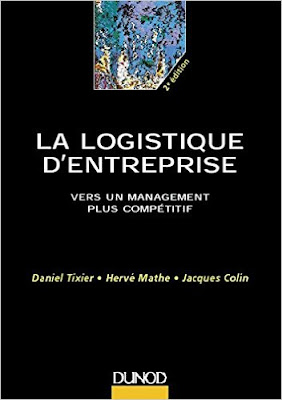 Télécharger Livre Gratuit La logistique d'entreprise - Vers un management plus compétitif pdf