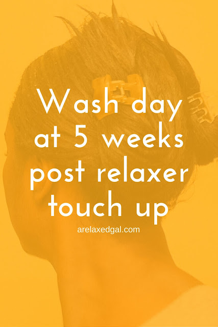A Relaxed Gal wash day experience at 5 weeks post 2.28.15 relaxer touch up. | arelaxedgal.com