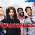 """""""Powerless"""" é oficialmente cancelada"""