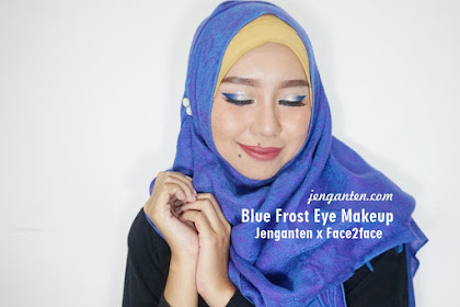 [FOTD] Makeup Lebaran Blue Frost Eye Makeup Bareng Face 2 Face