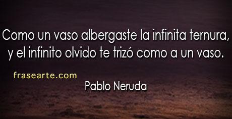 Frases de amor y ternura - Pablo Neruda