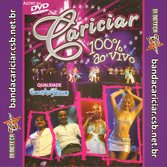Cariciar 100% Ao Vivo - CD do DVD Oficial