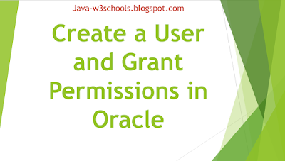How to Create a User and Grant Permissions in Oracle
