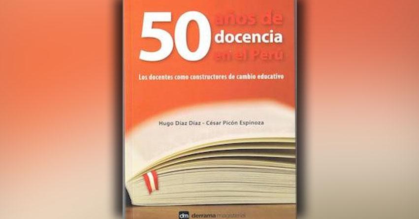 50 años de docencia en el Perú (Hugo Diaz)