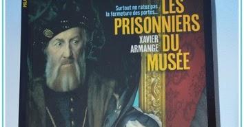 Les lectures de val les prisonniers du mus e de xavier for Prisonniers du miroir