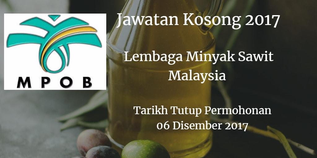 Lembaga Minyak Sawit Malaysia Jawatan Kosong MPOB 06 Disember 2017