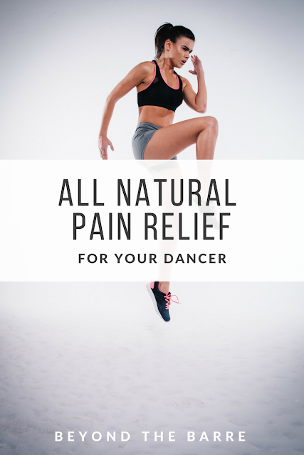 All Natural and Safe Pain Relief For Your Dancer