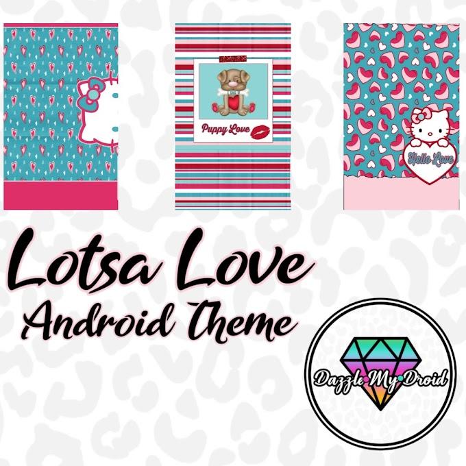 Lotsa Love Android Theme