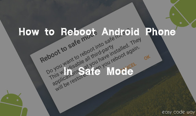 Reboot Android Phone In Safe Mode