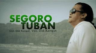 Lirik Lagu Segoro Tuban - Didi Kempot