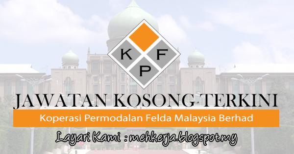 Jawatan Kosong Terkini 2017 di Koperasi Permodalan Felda Malaysia Berhad mehkerja