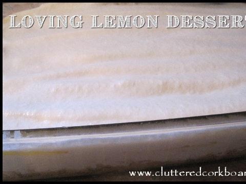 Loving Lemon Dessert..