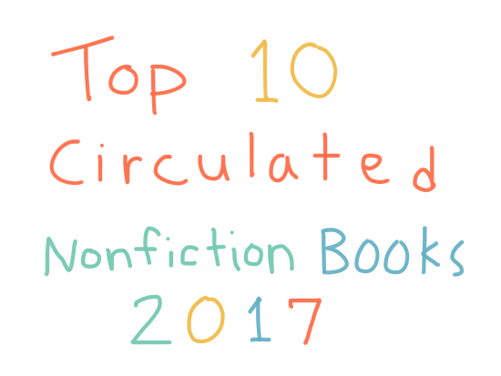 The Page Turning Librarian Top 10 Circulated Nonfiction Books