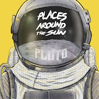 iTunes MP3/AAC Download - Pluto by Places Around The Sun - stream album free on top digital music platforms online | The Indie Music Board by Skunk Radio Live (SRL Networks London Music PR) - Friday, 11 January, 2019