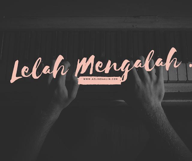 Ada Masa Lelah Mengalah Dengan Blog