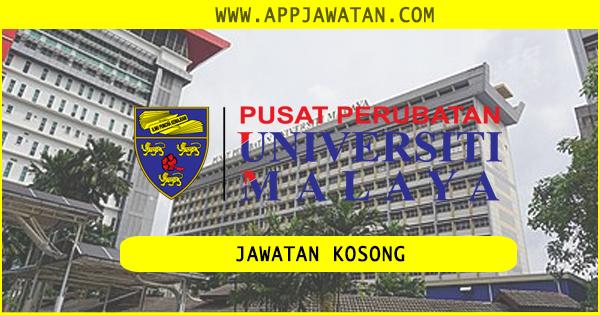 Jawatan Kosong di Pusat Perubatan Universiti Malaya (PPUM) - 10 Oktober 2018
