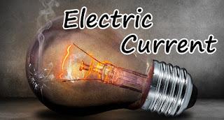 Electric Current   विद्युत धारा