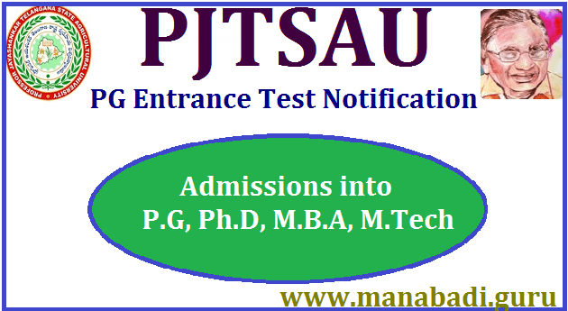 TS State, TS Notifications, TS Admissions, TS Entrance Tests, PG admissions, Ph.D Admissins, PJTSAU, M.Tech, M.B.A