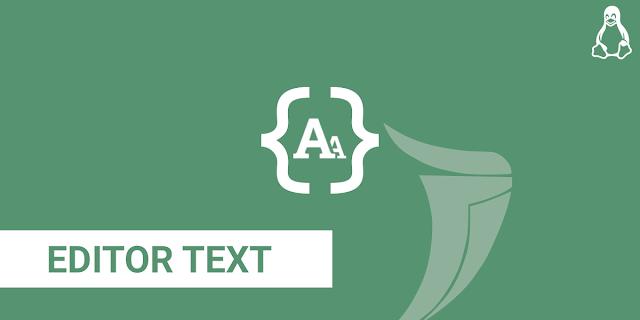 Editor text terbaik di linux