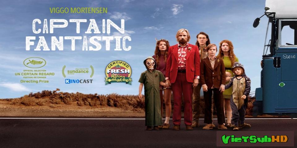 Phim Đội trưởng tuyệt vời VietSub HD | Captain Fantastic 2016