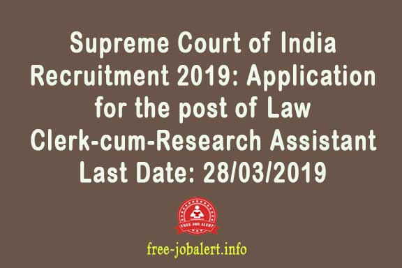 Supreme Court of India Recruitment 2019: Application for the post of Law Clerk-cum-Research Assistant Vacancy