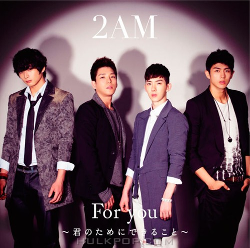 2AM – For you ~君のためにできること~ (AAC M4A)