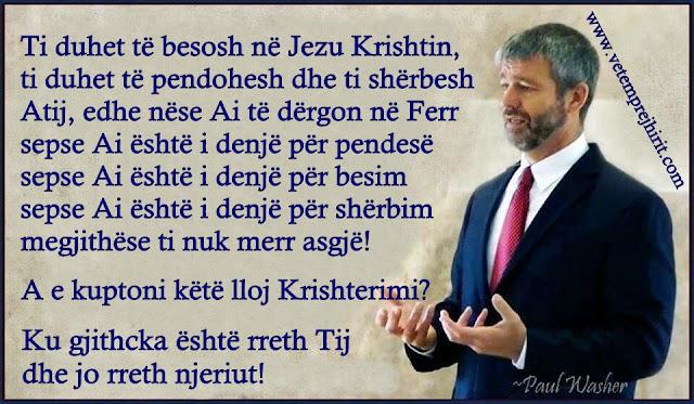 thenie te krishtera, krishterimi, paul washer shqip,