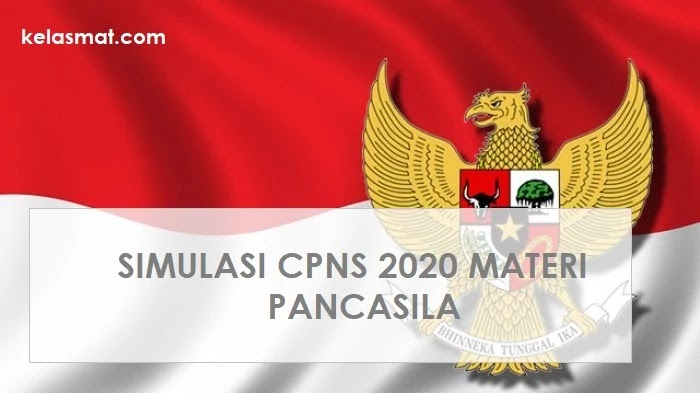 Simulasi CPNS 2020 Materi PANCASILA
