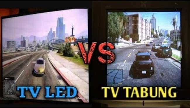 Televisi LED dengan Televisi Tabung